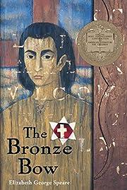 The Bronze Bow – tekijä: Elizabeth George…