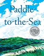 Paddle-to-the-Sea by Holling C. Holling
