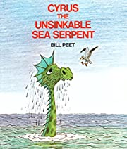 Cyrus the Unsinkable Sea Serpent af Bill…