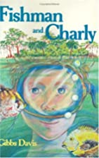 Fishman and Charly by Kathryn Gibbs Davis