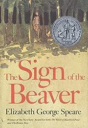 The Sign of the Beaver por Elizabeth George…