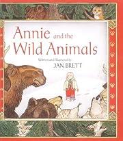 Annie and the Wild Animals por Jan Brett