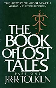The Book of Lost Tales 1 (History of…