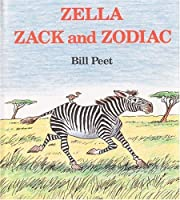 Zella Zack and Zodiac de Bill Peet