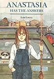 Anastasia has the answers / Lois Lowry