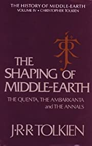 The Shaping of Middle-Earth: The Quenta, the…
