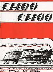 Choo Choo de Virginia Lee Burton