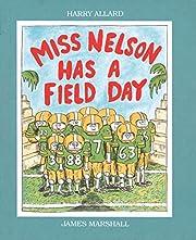 Miss Nelson Has a Field Day de Harry Allard