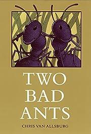 Two Bad Ants por Chris Van Allsburg