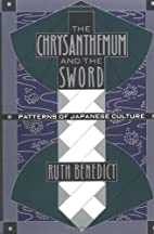 The Chrysanthemum and the Sword: Patterns of…