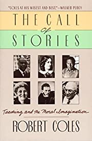 The Call of Stories: Teaching and the Moral…