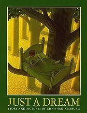 Just A Dream de Chris Van Allsburg