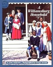 A Williamsburg Household de Joan Anderson