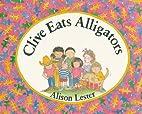 Clive Eats Alligators (Sandpiper Houghton…
