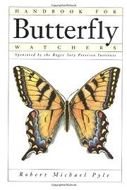 Handbook for Butterfly Watchers por Robert…
