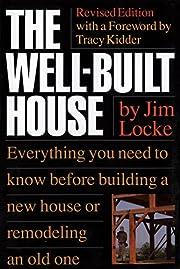 The Well-Built House – tekijä: James…