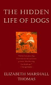 The Hidden Life of Dogs – tekijä:…