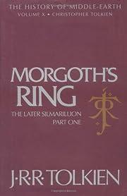 Morgoth's Ring: The Later Silmarillion,…