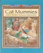 Cat Mummies por Kelly Trumble