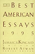 The Best American Essays 1995 by Jamaica…