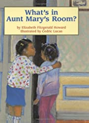 What's in Aunt Mary's Room? af Elizabeth…