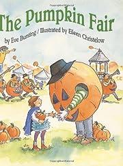 The Pumpkin Fair von Eve Bunting