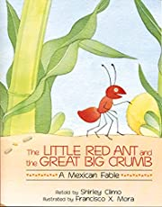 The Little Red Ant and the Great Big Crumb:…