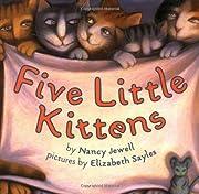 Five Little Kittens av Nancy Jewell