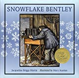Snowflake Bentley / Jacqueline Briggs Martin ; illustrated by Mary Azarian