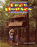 Tree Houses You Can Actually Build (A Weekend Project Book)