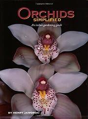 Orchids Simplified por Henry Jaworski