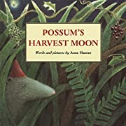 Possum's Harvest Moon af Anne Hunter