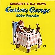 Curious George Makes Pancakes af Margaret…