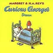 Curious George's Dream por H. A. Rey