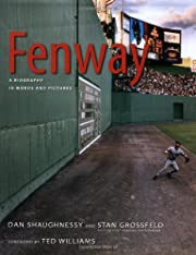 Fenway: A Biography in Words and Pictures…