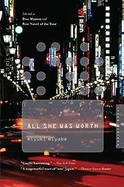 All She Was Worth de Miyuki Miyabe