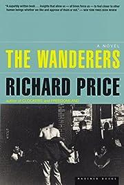The Wanderers av Richard Price