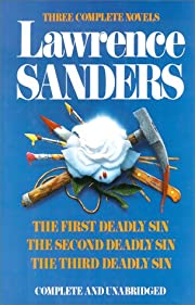 Lawrence Sanders: Three Complete Novels- The…