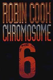 Chromosome 6 de Robin Cook