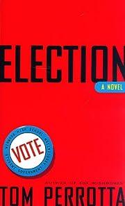 Election – tekijä: Tom Perrotta