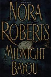 Midnight Bayou por Nora Roberts
