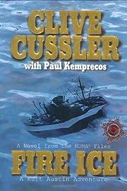 Fire Ice (The Numa Files) de Clive Cussler
