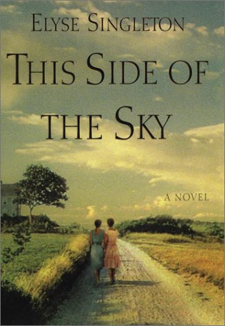 This Side of the Sky, Singleton, Elyse