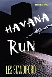 Havana Run: A John Deal Novel SIGNED de Les…