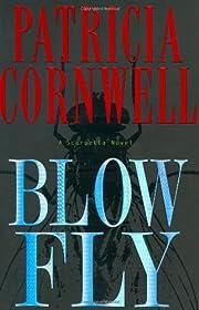 Blow fly de Patricia Daniels Cornwell