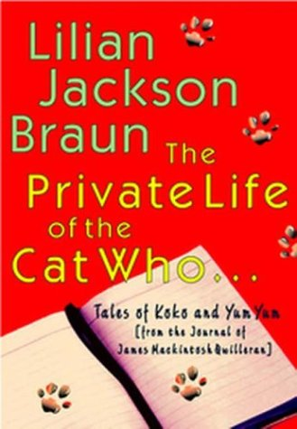 The private life of the cat who--