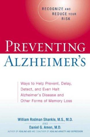 Preventing Alzheimer's, Shankle, William Rodman