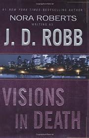 Visions in Death de J. D. Robb