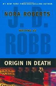 Origin in Death de J. D. Robb
