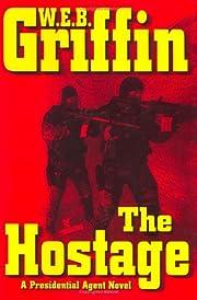 The hostage av W. E. B. Griffin